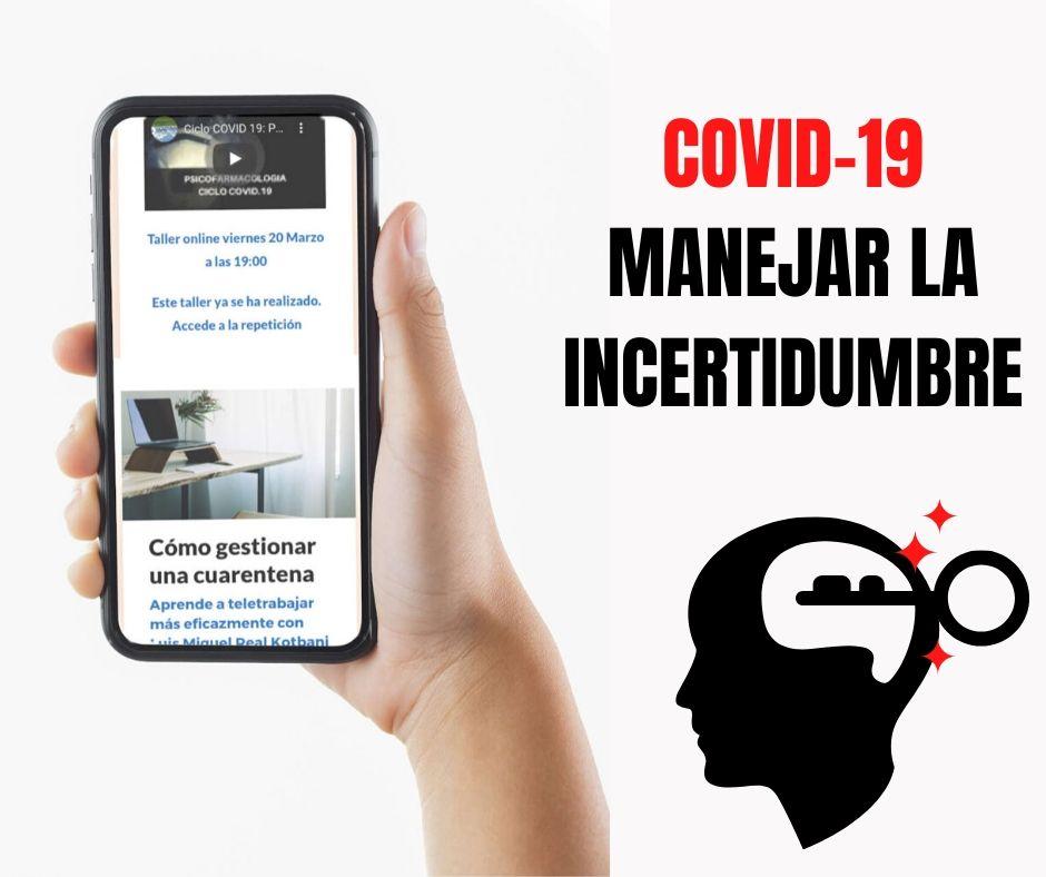 COVID-19: GESTIONANDO LA INCERTIDUMBRE